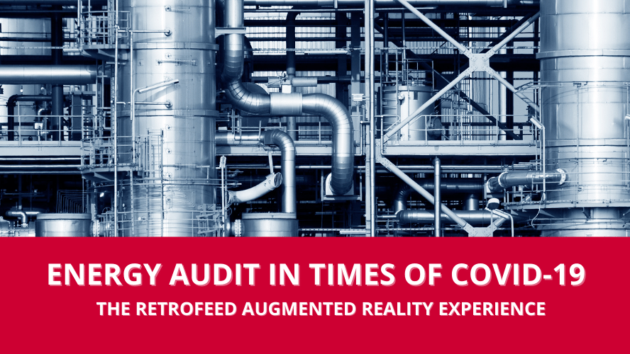 Energy audit and augmented reality: how to combine them? RETROFEED innovation accelerated by COVID-19
